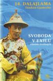 Svoboda v exilu: vlastní životopis - Jeho Svatost Dalajláma