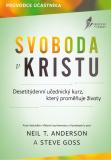 Svoboda v Kristu - Neil T. Anderson, Steve Goss
