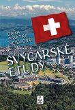 Švýcarské etudy - Dana Seidlová