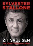 Sylvester Stallone Žít svůj sen - Sylvester Stallone