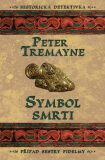 Symbol smrti - Peter Tremayne