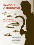 Symboly obludností - Josef Vojvodík, ...