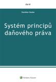 Systém principů daňového práva - Stanislav Kouba