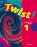 Twist! 1 Student´s Book - Rob Nolasco