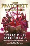 Turtle Recall: The Discworld Companion ... so far - Stephen Briggs