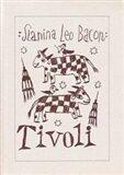 Tivoli - Leoš Bacon Slanina