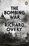 The Bombing War - Richard Overy