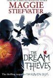 The Dream Thieves - Maggie Stiefvaterová