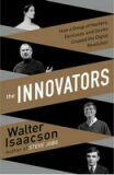 The Innovators - Walter Isaacson