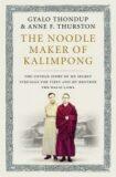 The Noodle Maker of Kalimpong - Gyalo Thondup, ...