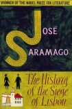 The History Of The Siege Of Lisbon - Jose Saramago