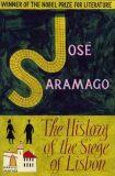The History Of The Siege Of Lisbon - Jose Saramago