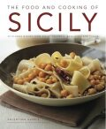 The Food and Cooking of Sicily & Southern Italy - Valentina Harris