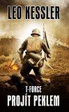 T-Force 3 - Projít peklem - Leo Kessler