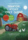 Traktor, ktorý chce zaspať - Carl-Johan Forssén Ehrlin