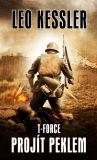 T- Force: Projít peklem - Leo Kessler