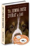 Ta jemná duše zvířat a lidí - Olga Krumlovská