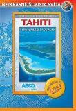 Tahiti DVD - Nejkrásnější místa světa - ABCD - VIDEO