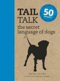 Tail Talk: The Secret Language of Dogs - Sophie Collins