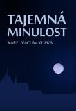 Tajemná minulost - Karel Václav Kupka