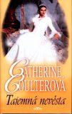 Tajemná nevěsta - Catherine Coulterová