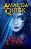 Tajemná žena - Amanda Quick