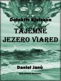 Tajemné jezero Viared - Daniel  Janů