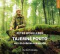 Tajemné pouto mezi člověkem a přírodou - Peter Wohlleben