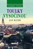Toulky Vysočinou - Jan Bauer