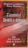 Tajemství andělů a démonů - Burstein Dan, Keijzer Arne de