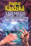 Tajemství budoucnosti - Dagmar Kludská