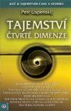Tajemství čtvrté dimenze - Petr Uspenskij