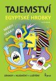 Tajemství egyptské hrobky - Iva Nováková