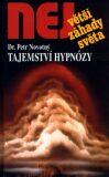 Tajemství hypnózy - Petr Novotný