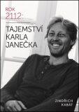 Tajemství Karla Janečka - Jindřich Kabát, ...
