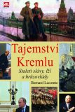 Tajemství Kremlu - Bernard Lecomte