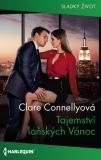Tajemství loňských Vánoc - Clare Connellyová