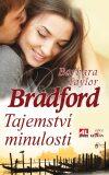 Tajemství minulosti - Barbara Taylor Bradfordová