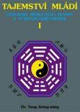 Tajemství mládí I. - Jwing-ming Yang