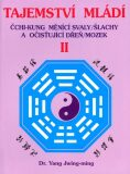 Tajemství mládí II - Jwing-ming Yang