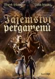 Tajemství pergamenů - Marek Hladký, Jitka Hladká