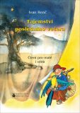 Tajemství posledního večera - Ivan Renč, Zdenka Krejčová