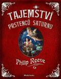 Tajemství prstenců Saturnu - Philip Reeve