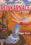 Tajemství reinkarnace - Edgar Cayce