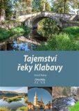 Tajemství řeky Klabavy - Jaroslav Vogeltanz, ...