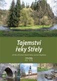 Tajemství řeky Střely - Libor Chvojka