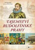 Tajemství rudolfínské Prahy - Jiří Martínek, RNDr.