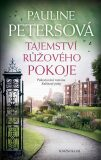 Tajemství růžového pokoje - Petersová Pauline
