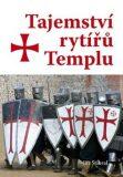 Tajemství rytířů Templu - Jiří Stibral