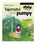 Tajemství staré pumpy - Anna Mastníková